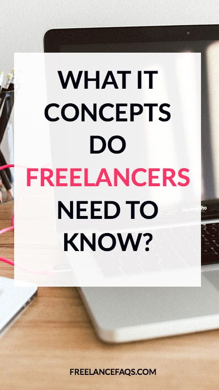 What IT Concepts Do Freelancers Need to Know?